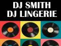 DJ Lingerie and DJ Smith
