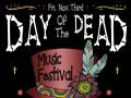 DAY OF THE DEAD MUSIC FESTIVAL with Revolution, Born Beneath, God Rot, Osceola Brothers and more at Churchill