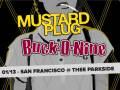 Mustard Plug, Buck-O-Nine