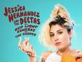 Jessica Hernandez & The Deltas * Red Light Cameras * The Shades