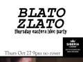 Eastern Bloc Party: Blato Zlato