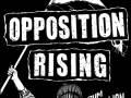 Opposition Rising * Rum Rebellion