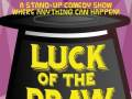 Luck of the Draw w/ Nicole Byer, Eliza Skinner, & More!