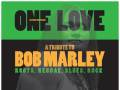 One Love : A Tribute to Bob Marley