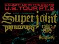 Superjoint * Battlecross * Child Bite * Noctiphetamine