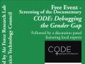 """Free Event Screening of the documentary """"CODE: Debugging the Gender Gap"""""""
