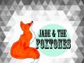 Jade and The Foxtones
