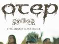 Otep * The Convalescence * Anesthesia * The Minor Construct