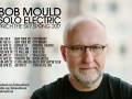 BOB MOULD (SOLO ELECTRIC)