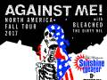 Against Me! * Bleached * The Dirty Nil