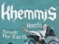 Khemmis * Hanta * Break The Earth