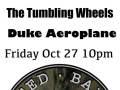 United Bakery Records presents Tumbling Wheels, Duke Aeroplane