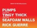 DEATHTOTHESUN presents: Pumps, Tingy Thick, Seafoam Walls, & Rick Guerre