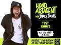 Hood Adjacent with James Davis (FREE)