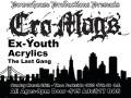 Cro-Mags, Ex Youth, Acrylics, The Last Gang