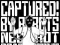Captured! By Robots, Necrot, Dead Pressure