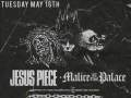 Jesus Piece * Malice At The Palace * Bind * Supreme Verdict * Lucia * Honorable Death