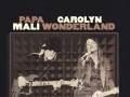 Papa Mali & Carolyn Wonderland w/ Special Guest Skyline