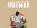CHRONIXX w/ ZINCFENCE REDEMPTION