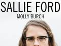 Sallie Ford * Molly Burch