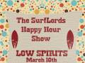Happy Hour With The Surflords!!