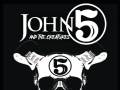 John 5 & The Creatures * The Minor Construct