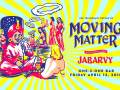 Moving Matter Renunion Show with Special Guest Jabarvy