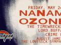 The Timewreckers * Nanami Ozone *Lord Buffalo * Crime Lab * August James & the Lovesick Symphony