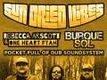 Sun Dried Vibes * Rebecca Arscott * Burque Sol * Pocket Full of Dub Soundsystem