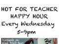Hot For Teacher Happy Hour