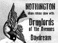 Nothington, Druglords of the Avenues, Daydream Cut Up