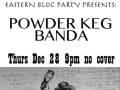 Eastern Bloc Party: Powder Keg Banda