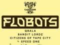 Flobots * Qbala * Bandit Lordz * Citizens of Tape City * Speed One