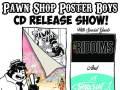 Pawn Shop Poster Boys Album Release