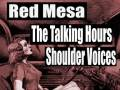The Talking Hours * Red Mesa * Shoulder Voices