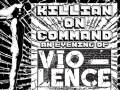 """Killian On Command: An Evening Of Vio-Lence"""