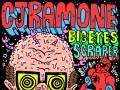 CJ Ramone, Big Eyes, Scraper