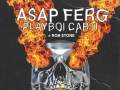 A$AP FERG with Playboi Carti, Rob $tone