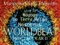 Mariposa Music World Beat Spectacular * V2 feat. Da Terra Meiga * Nosotros * Wagogo * DJ Ad Lib