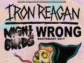 Iron Reagan, Night Birds, and Wrong