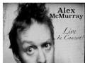 Alex McMurray: A Free Early Show!!