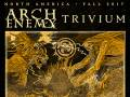 Arch Enemy * Trivium * While She Sleeps * Fit For An Autopsy