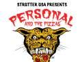 Personal & The Pizzas, The Gazms, Fulltime Motherfucker, & Fat Sun