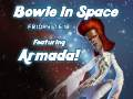 Bowie In Space (Bowie tribute night) with Armada!