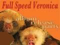 Full Speed Veronica Album Release Party