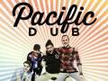 Pacific Dub * The Riddims * Fools & Fanatics * DJ Buddhafunk
