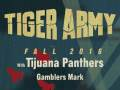 Tiger Army * Tijuana Panthers * Gambler