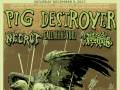 Pig Destroyer, Necrot, Call of the Void, Arterial Atrophy