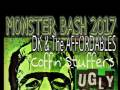 *Monster Bash* DK & The Affordables * The Coffin Stuffers * Ugly Girl * Sweet Nothin * Reverse Funeral