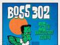 BOSS 302 - 25th Anniversary Reunion Show